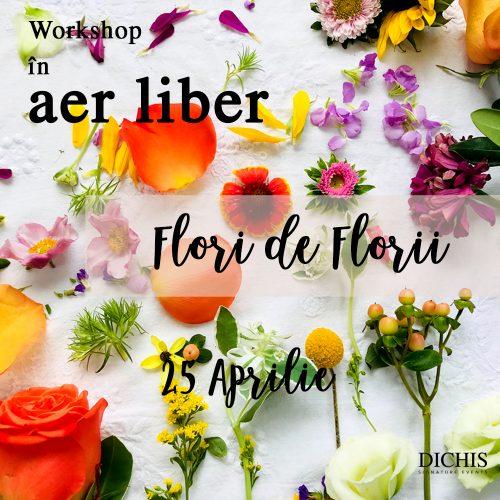 Workshop 25 Aprilie - Flori de Florii